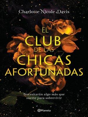 cover image of El club de las chicas afortunadas