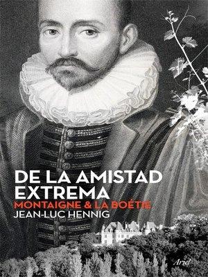 cover image of De la amistad extrema