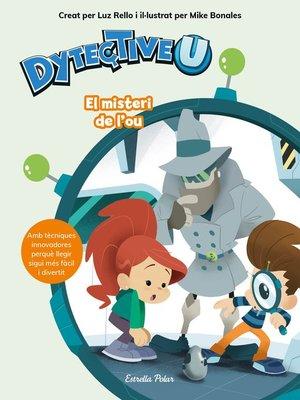 cover image of DytectiveU. El misteri de l'ou