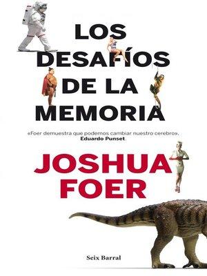cover image of Los desafíos de la memoria