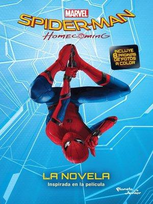 cover image of Spider-Man. Homecoming. La novela