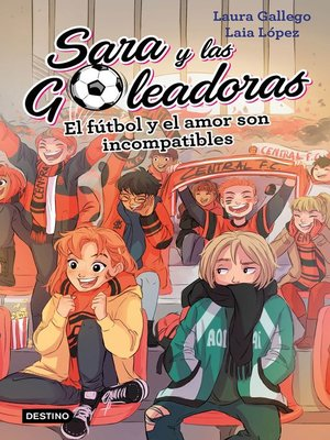 cover image of El fútbol y el amor son incompatibles