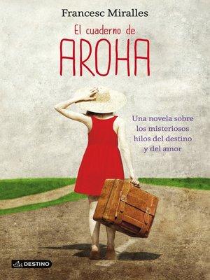 cover image of El cuaderno de Aroha