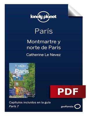cover image of París 7_5. Montmartre y norte de París