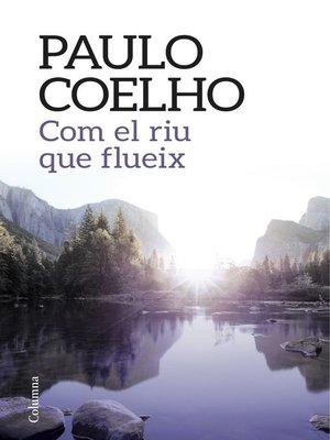 cover image of Com el riu que flueix