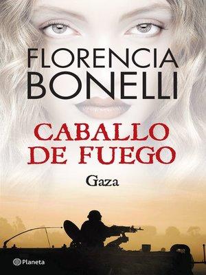 caballo de fuego gaza florencia bonelli