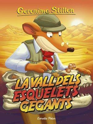 cover image of La vall dels esquelets gegants