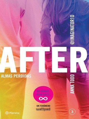 cover image of After. Almas perdidas (Serie After 3) Edición mexicana
