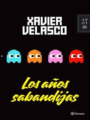 cover image of Los años sabandijas