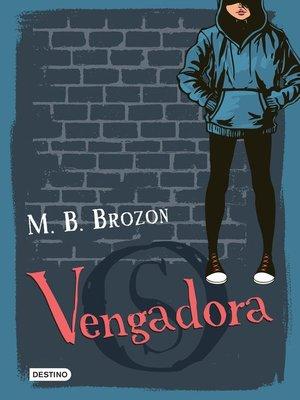 cover image of Vengadora