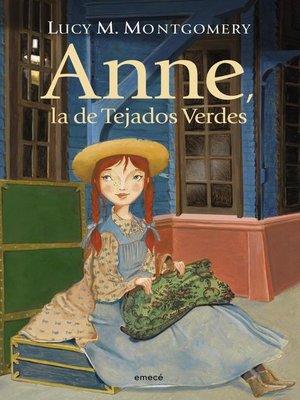 cover image of Anne, la de los tejados verdes
