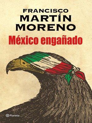 cover image of México engañado