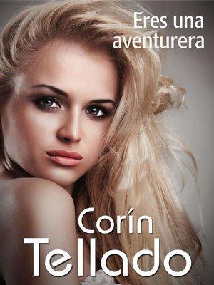 cover image of Eres una aventurera