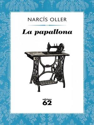 cover image of La papallona