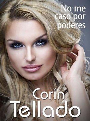 cover image of No me caso por poderes