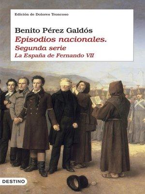 cover image of Episodios nacionales II. La España de Fernando VII