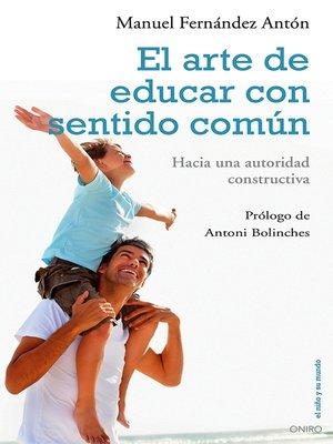 cover image of El arte de educar con sentido común