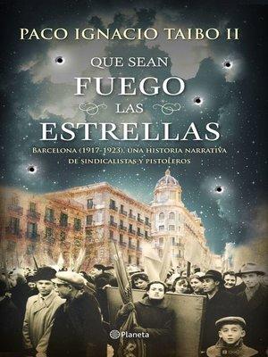 cover image of Que sean fuego las estrellas