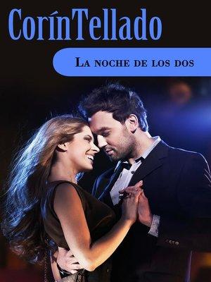 cover image of La noche de los dos
