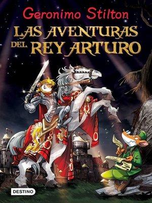 cover image of Las aventuras del Rey Arturo