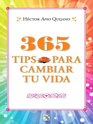 cover image of 365 tips para cambiar tu vida