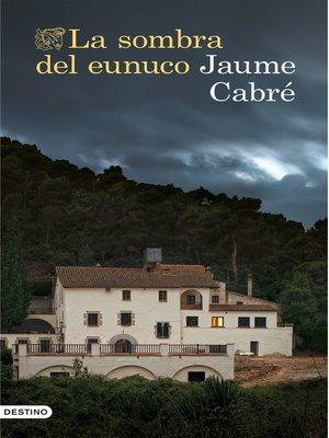 cover image of La sombra del eunuco