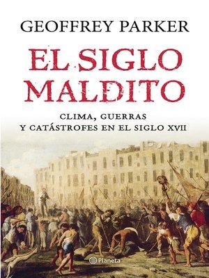 cover image of El siglo maldito