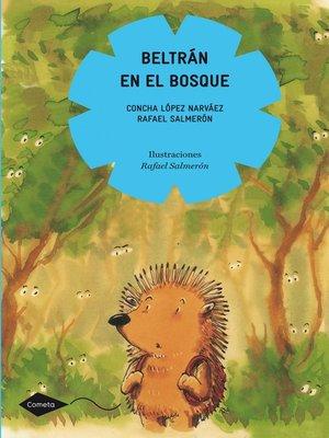 cover image of Beltrán en el bosque
