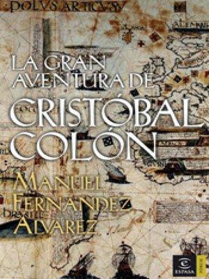 cover image of La gran aventura de Cristóbal Colón
