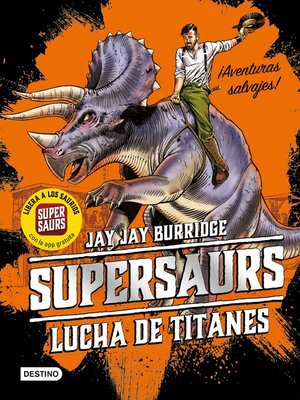 cover image of Supersaurs 3. Lucha de titanes