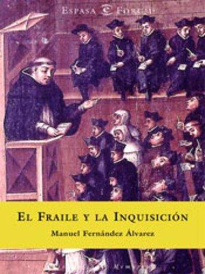 cover image of El fraile y la inquisición