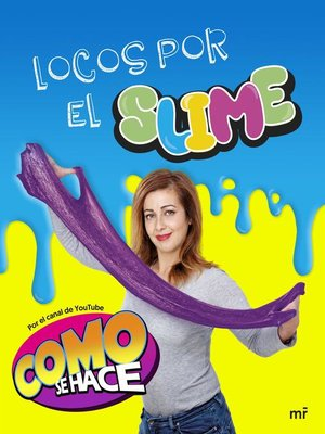 cover image of Locos por el slime