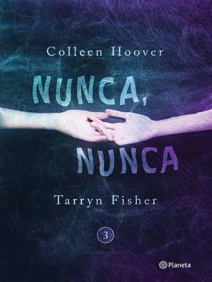 cover image of Nunca, nunca 3