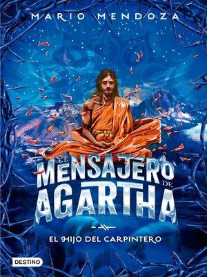cover image of El mensajero de Agartha 7--El hijo del carpintero