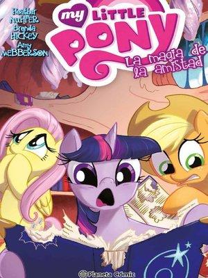 cover image of My Little Pony La magia de la amistad nº 04
