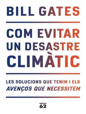 cover image of Com evitar un desastre climàtic