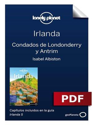cover image of Irlanda 5_16. Condados de Londonderry y Antrim