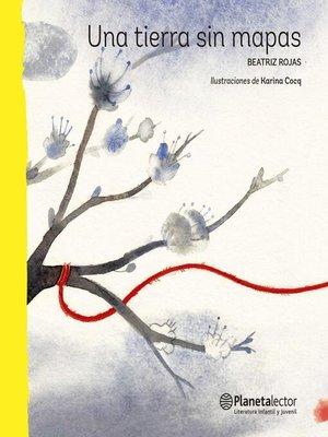cover image of Una tierra sin mapas