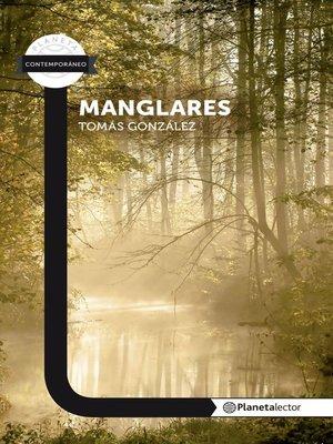 cover image of Manglares--Planeta lector