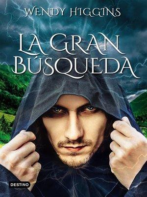 cover image of La gran búsqueda