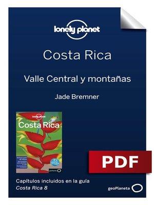 cover image of Costa Rica 8_3. Valle Central y montañas