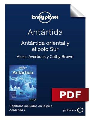 cover image of Antártida 1_5. Antártida oriental y el polo Sur