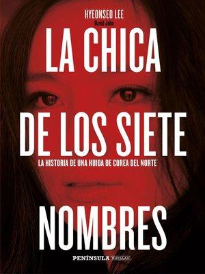 cover image of La chica de los siete nombres