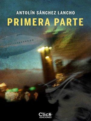 cover image of Primera parte