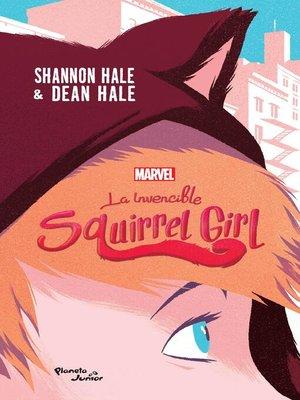 cover image of La invencible Squirrel Girl