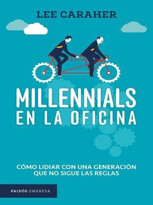 cover image of Millennials en la oficina