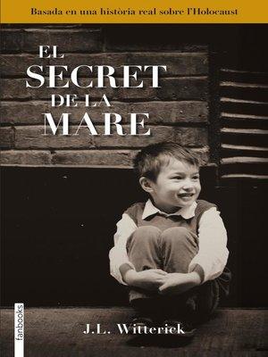 cover image of El secret de la mare