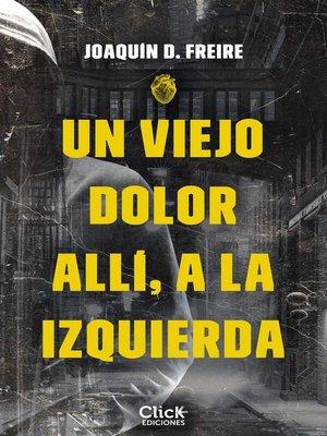 cover image of Un viejo dolor allí, a la izquierda