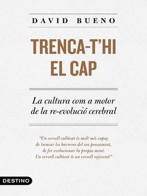 cover image of Trenca-t'hi el cap