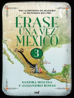 cover image of Érase una vez México 3